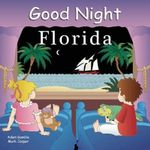 Good Night Florida - Adam Gamble