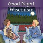 Good Night Wisconsin - Adam Gamble
