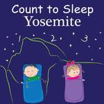 Count to Sleep Yosemite - Adam Gamble