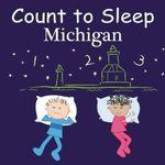 Count to Sleep Michigan - Adam Gamble