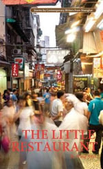 Little Restaurant : Contemporary Writers - Wang Anyi