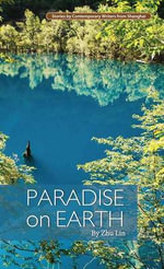 Paradise on Earth - Zhu Lin