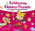 Celebrating Chinese Festivals : Collection of Holiday Tales, Poems and Activities - Sanmu Tang