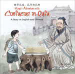 Ming's Adventure with Confucius in Qufu : A Story in English and Chinese - Li Jian