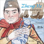 Zheng He, the Great Chinese Explorer : A Bilingual Chinese and English Story of Adventure and Discovery - Li Jian