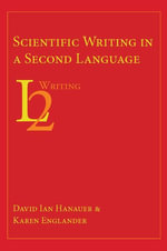 Scientific Writing in a Second Language - David Ian Hanauer