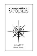 Composition Studies 41.1 (Spring 2013)