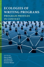 Ecologies of Writing Programs : Program Profiles in Context