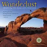 Wanderlust : Trekking the Road Less Traveled - Amber Lotus Publishing