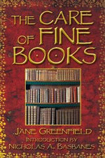 The Care of Fine Books - Jane Greenfield