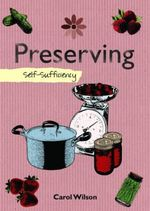 Preserving : Self-Sufficiency - Carol Wilson