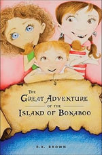 The Great Adventure of the Island of Bonaboo - R K Brown