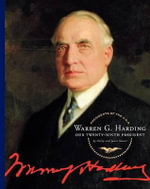 Warren G. Harding : Our Twenty-Ninth President - Gerry Souter