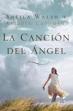 La Cancion del Angel - Sheila Walsh