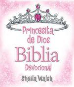 Princesita de Dios Biblia Devocional - Sheila Walsh