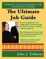 The Ultimate Job Guide - Second Edition - John J Doherty