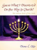 Guess What I Discovered on the Way to Church? - Diane L Otto