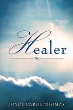 Healer : A Districtwide Approach to Staff and Student Learn... - Joyce Carol Thomas
