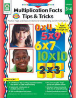 Multiplication Facts Tips and Tricks, Grades 3 - 4 : Practice Pages and Classroom Games for Understanding and Memorizing Facts - Key Education