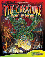 The Creature from the Depths : Graphic Horror - Mark Kidwell