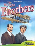 The Wright Brothers : Bio-Graphics from Graphic Planet - Joe Dunn