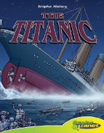 The Titanic : Graphic History - Joe Dunn