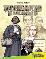 The Underground Railroad : Graphic History (Graphic Planet) - Joe Dunn