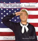 The National Anthem : Our Nation's Pride (Looking Glass Library) - M C Hall