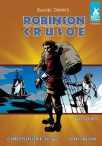 Robinson Crusoe : I Go to Sea - Daniel Defoe