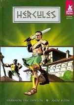 Hercules : Short Tales: Greek Myths - Shannon Eric Denton
