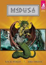 Medusa : Short Tales: Greek Myths - Rob M Worley