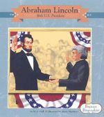 Abraham Lincoln : 16th U.S. President - M C Hall