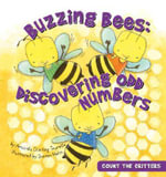 Buzzing Bees : Discovering Odd Numbers - Amanda Doering Tourville