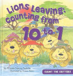 Lions Leaving : Counting from 10 to 1 - Amanda Doering Tourville