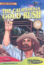 The California Gold Rush - Joe Dunn