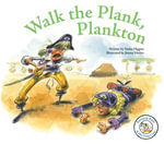 Walk the Plank, Plankton - Nadia Higgins