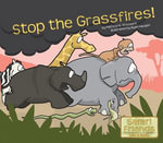 Stop the Grassfires - Patricia M. Stockland