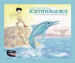 Discovering Ichthyosaurus - Rena Korb