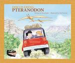 Discovering Pteranodon - Rena Korb