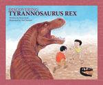 Discovering Tyrannosaurus Rex - Rena Korb