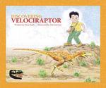 Discovering Velociraptor - Rena Korb