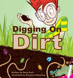 Digging On Dirt - Rena Korb