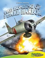 Bombing of Pearl Harbor - Joe Dunn