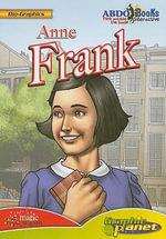 Anne Frank : Bio-Graphics (Abdo Interactive) - Dunn