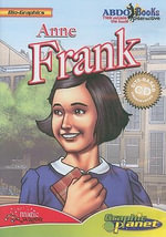 Anne Frank : Bio-Graphics (Abdo Interactive) - Joe Dunn