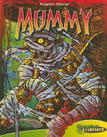 Mummy : Graphic Horror (Abdo Interactive) - Brian Miroglio