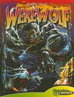 Werewolf : Graphic Horror (Abdo Interactive) - Jeff Zornow