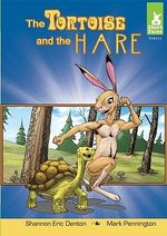 The Tortoise and the Hare : Short Tales: Fables - Shannon Eric Denton