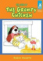 The Case of the Grumpy Chicken - Robin Michal Koontz