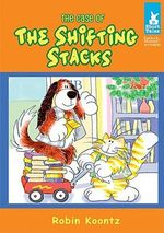 The Case of the Shifting Stacks : Short Tales: Furlock & Muttson Mysteries - Robin Michal Koontz